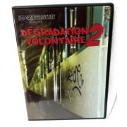 Dégradation Volontaire Vol.2